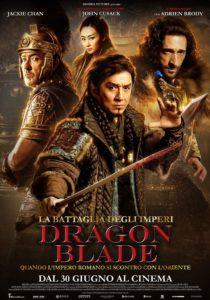 LA-BATTAGLIA-DEGLI-IMPERI-DRAGON-BLADE-poster-manifesto-locandina-2016