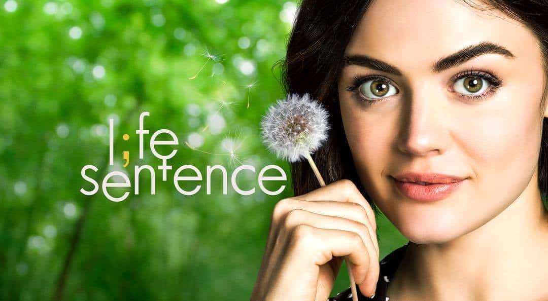 life sentence lucy hale