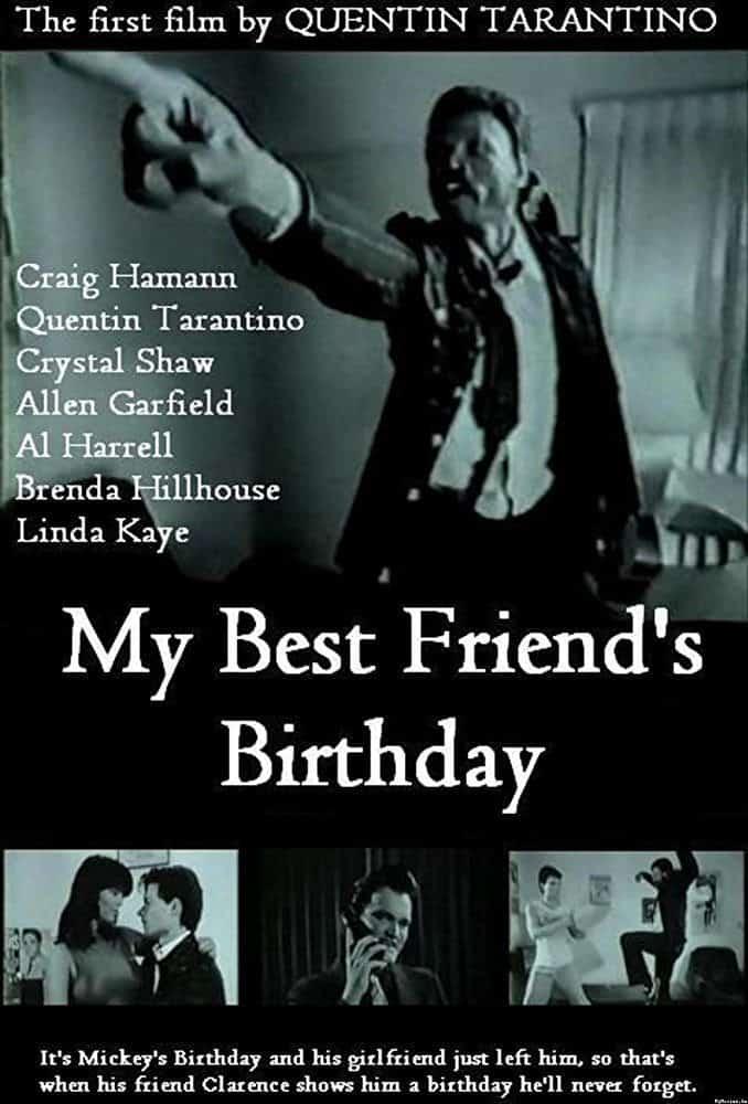 My Best Friends Birthday Quentin Tarantino